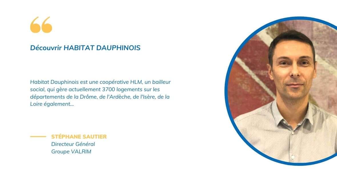 Présentation d'Habitat Dauphinois par Stéphane Sautier
